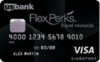 U.S. Bank FlexPerks® Travel Rewards Visa Signature® card