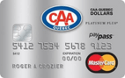 CAA-Quebec Dollars Platinum Plus MasterCard® credit card