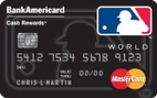 MLB™ BankAmericard Cash Rewards™ MasterCard®