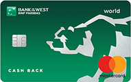Bank of the West Cash Back World Mastercard®