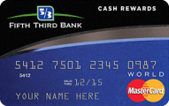 Fifth Third Bank Cash Rewards MasterCard Application